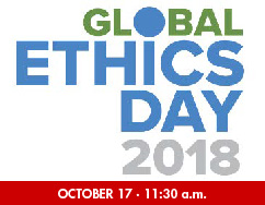Global Ethics Day 2018: Ethics in Action