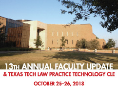 13th Annual Texas Tech Law School Faculty Update
