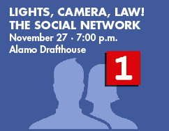 Lights, Camera, Law!  The Social Network