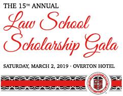The 15th Annual Law School Scholarship Gala